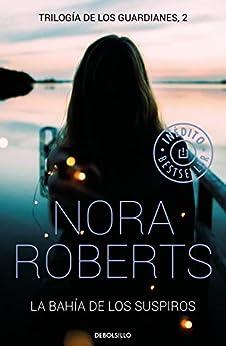 La Bahía De Los Suspiros por Nora Roberts epub