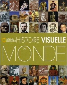Histoire visuelle du Monde de Klaus Berndl,Markus Hattstein,Arthur Knebel ( 12 octobre 2006 )