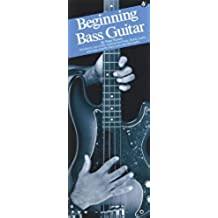 Beginning Bass Guitar (Compact Reference Library)