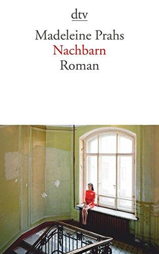 Buchseite und Rezensionen zu 'Nachbarn: Roman' von Madeleine Prahs