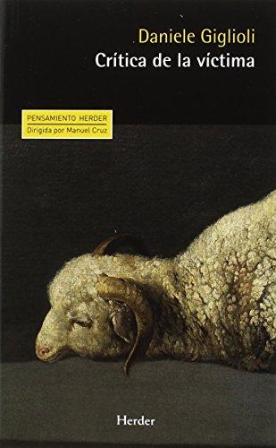 Crítica de la víctima (Pensamiento Herder) por Daniele Giglioli