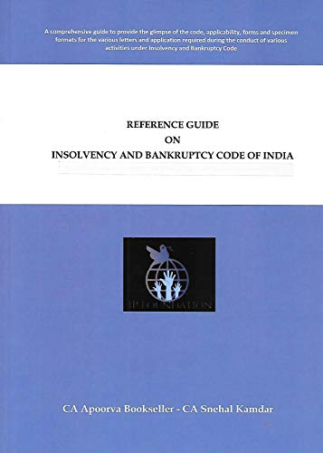 Reference Guide on Insolvency and Bankruptcy Code of India