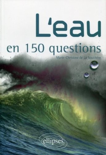 L'eau en 150 Questions