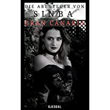 Die Abenteuer von Sinba: Gran Canaria (German Edition)