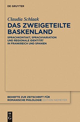 Das-zweigeteilte-Baskenland-Sprachkontakt-Sprachvariation-und-regionale-Identitt-in-Frankreich-und-Spanien