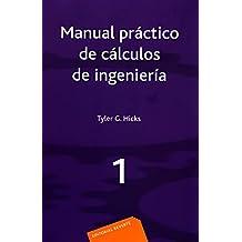 Manual práctico de cálculos de Ingeniería (3 vols.)