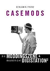Casemods Die Moddingszene & Baubericht Digistation²