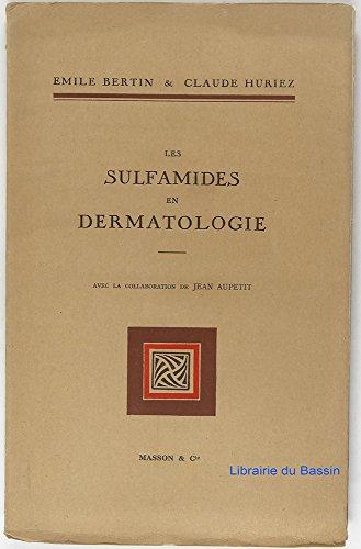 Les sulfamides en dermatologie