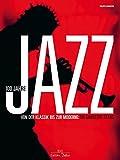 100 Jahre Jazz