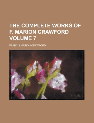 The Complete Works of F. Marion Crawford (Volume 14)
