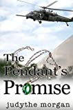 Front cover for the book The Pendant's Promise by Judythe Morgan