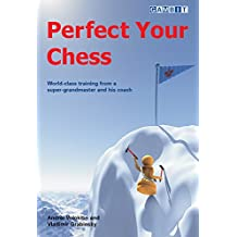 Perfect Your Chess (English Edition)
