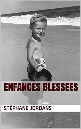Couverture du livre ENFANCES BLESSEES