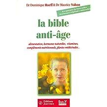 La Bible anti-âge