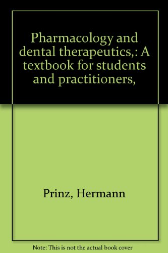 Pharmacology and dental therapeutics,: A textbook for students and practitioners,