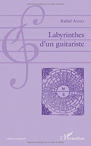 Labyrinthes d'un guitariste par Rafael Andia