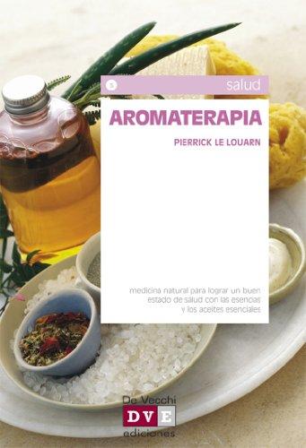 Aromaterapia por Pierrick Le Louarn