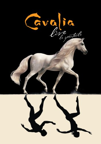 Cavalia Live [DVD] [Region 1] [NTSC] [US Import]