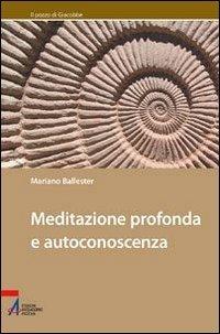 Meditazione profonda e autoconoscenza