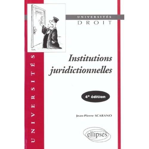 Institutions juridictionnelles. 4ème édition