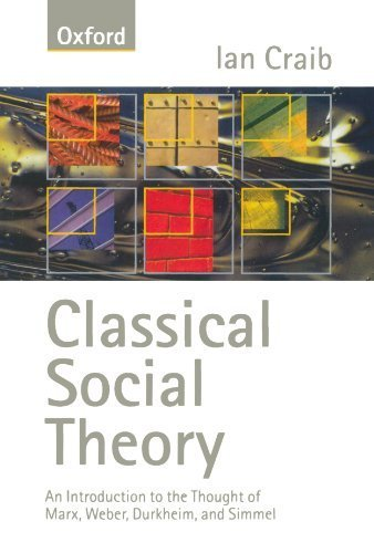 Classical Social Theory by Ian Craib (1997-07-03)