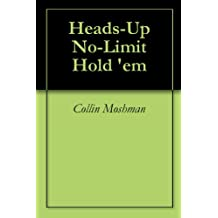 Heads-Up No-Limit Hold 'em (English Edition)