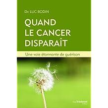 Quand le cancer disparaît : Une voie étonnante de guérison