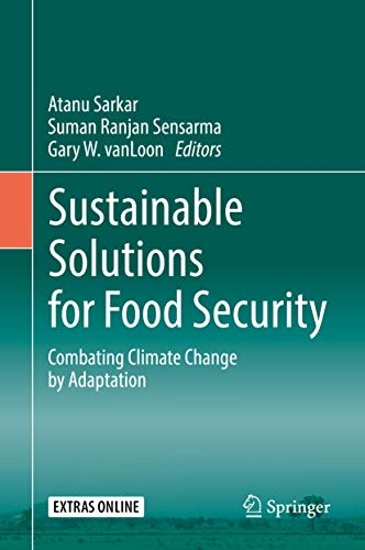 Sustainable Solutions for Food Security: Combating Climate Change by Adaptation (English Edition)