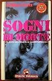 Scarica Libro Sogni di morte (PDF,EPUB,MOBI) Online Italiano Gratis
