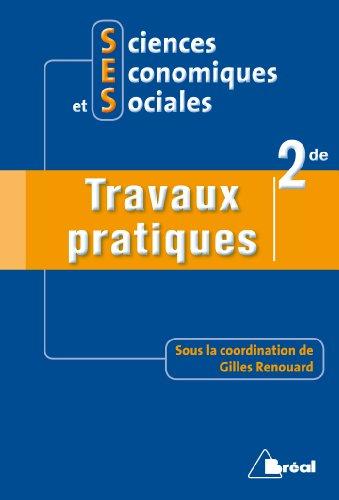 Sciences Economiques et Sociales 2e : Travaux pratiques