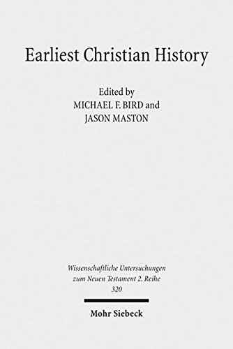 Earliest Christian History: History, Literature, and Theology. Essays from the Tyndale Fellowship in Honor of Martin Hengel (Wissenschaftliche Untersuchungen zum Neuen Testament, Band 320) - Martin Hengel