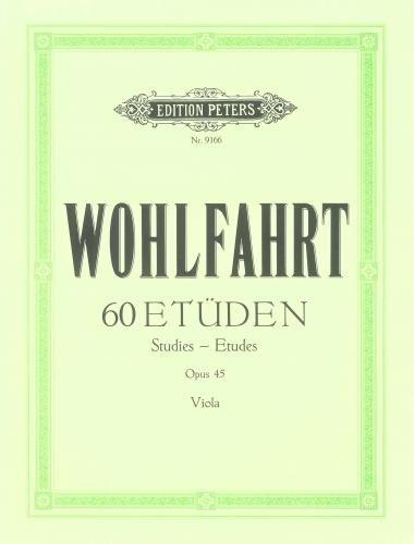 Méthode et pédagogie EDITION PETERS WOHLFAHRT - 60 ETUDES OP.45 POUR ALTO Alto
