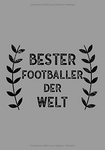 Bester Footballer Der Welt: DIN A5 Notizbuch | 120 linierte Seiten | Überraschung oder Geschenkidee zu Weihnachten oder Geburtstag für einen Footballer