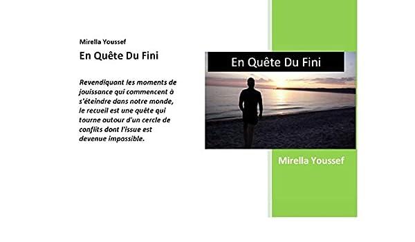 En Quête Du Fini Poésie French Edition Ebook Mirella