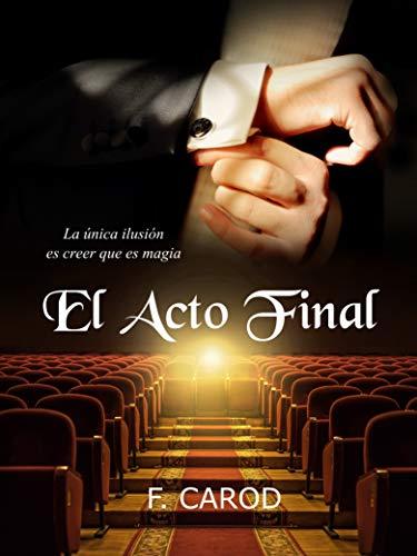 El acto final por F. Carod