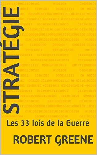 Couverture du livre Stratégie: Les 33 lois de la Guerre (La Box Des Mentors - Résumés sur 2 pages)