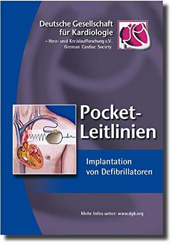 Implantation von Defibrillatoren (Pocket-Leitlinien / Publikationen von Fachgesellschaften)