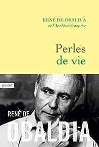 Perles de vie par René de Obaldia