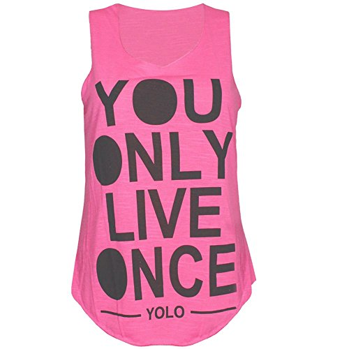 New Ladies Yolo Slub Sleeveless Vest Womens You Only Live Once Print Top Neon Rosa