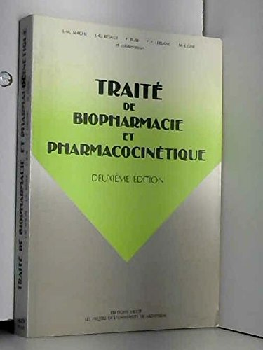 TRAITE DE BIOPHARMACIE PHARMACOCINETIQUE
