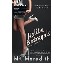 Malibu Betrayals: Volume 1 (Malibu Sights)