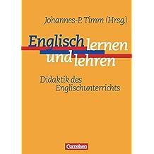 Englisch Lehren und Lernen. Didaktik des Englischunterrichts