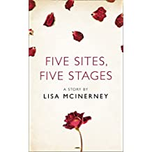 Five Sites, Five Stages: A Story from the collection, I Am Heathcliff