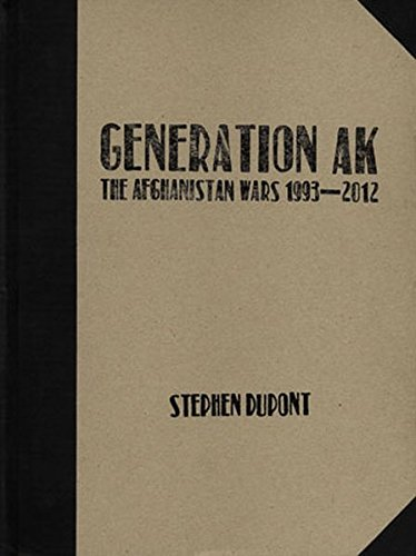 Generation AK: : The Afghanistan Wars 1993-2012