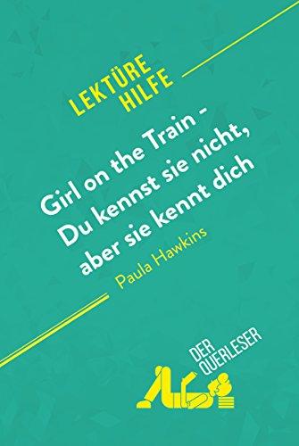 Girl on the Train - Du kennst sie nicht, aber sie kennt dich von ...