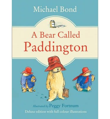[(A Bear Called Paddington)] [ By (author) Michael Bond ] [November, 2013]
