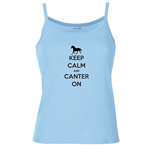 Brand88 - Keep Calm and Canter On , Spagetti Traeger Top Himmel Blau