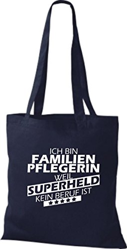 Shirtstown Stoffbeutel Ich bin Familien Pflegerin, weil Superheld kein Beruf ist navy