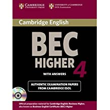 Cambridge BEC 4 Higher Self-study Pack (Student's Book with Answers and Audio CD): Examination Papers from University of Cambridge ESOL Examinations (Cambridge Books for Cambridge Exams) (Mixed media product) - Common