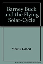 Barney Buck and the Flying Solar-Cycle